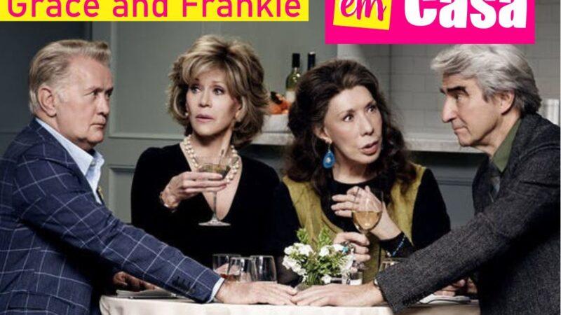 Série Grace and Frankie